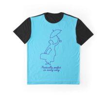 Pratically perfect Graphic T-Shirt