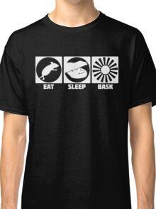 Eat Sleep Bask  Classic T-Shirt