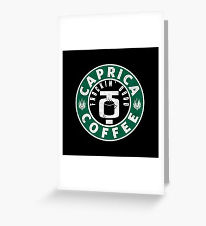 Caprica Coffee - green Greeting Card