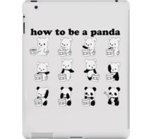 How to be a Panda iPad Case/Skin