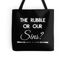 Rubble or Sins Tote Bag