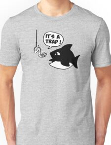 fish fisher it's a trap Unisex T-Shirt