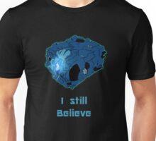 I still believe in Blurr Unisex T-Shirt