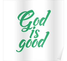 God is good   Poster