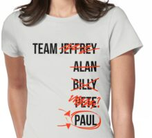 Team... Pete? No Paul! Womens Fitted T-Shirt