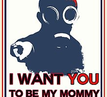 I want you to be my mommy by Lucas Beam