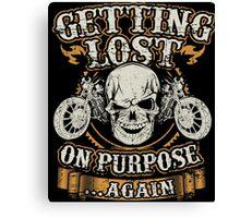Motorcycle Skull Biker Gift Bikers Getting Lost On Purpose Again Vintage Distressed Grunge Harley Canvas Print