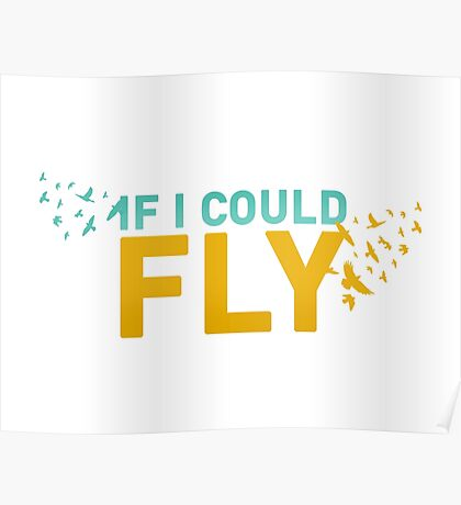 One Direction: MITAM - If I Could Fly Poster