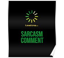 Sarcasm Comment  Poster