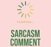 Sarcasm Comment  Kids Tee