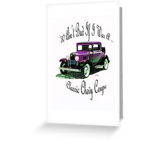 Birthday products for a 30 yr. old; Chevy Greeting Card