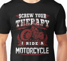 Motorcycle Skull Biker Gift Bikers Screw Your Therapy I Ride A Motorcycle Vintage Distressed Grunge Harley Unisex T-Shirt