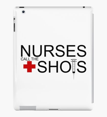Nurse Fun Quote Respect iPad Case/Skin