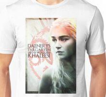 DAENERYS  Unisex T-Shirt