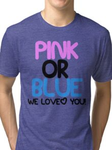 Pink or Blue Baby Gender Reveal Tri-blend T-Shirt