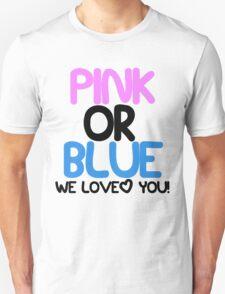 Pink or Blue Baby Gender Reveal Unisex T-Shirt