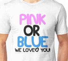 Pink or Blue Baby Gender Reveal Unisex T-Shirt