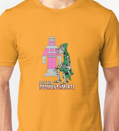 Doctor Doomenshmirtz Unisex T-Shirt