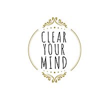 Clear your Mind! Just Breathe! Photographic Print
