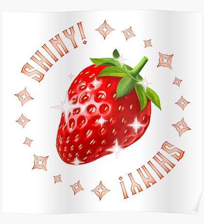 Shiny Strawberry Poster