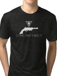 Come and Take It Tri-blend T-Shirt