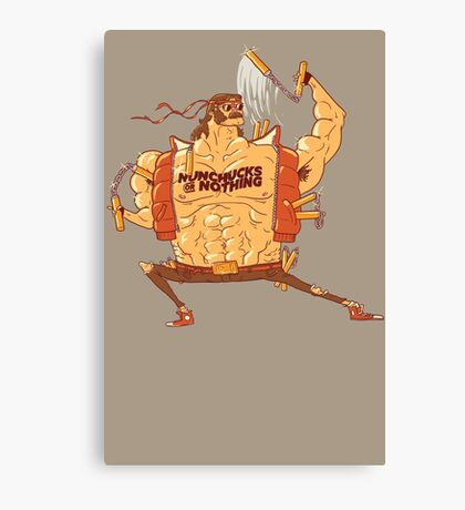 Nunchucks or Nothing Canvas Print