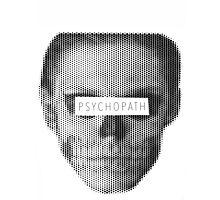 Psychopath Photographic Print