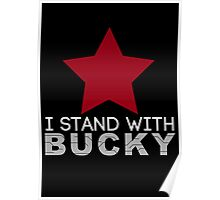 I Stand With Bucky Poster