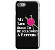 Knitting Pattern Funny Slogan Graphic For Knitters iPhone Case/Skin
