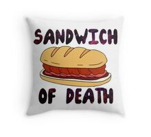 Sandwich of Death Throw Pillow