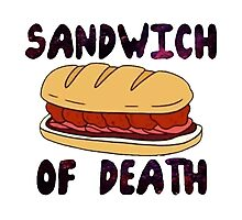 Sandwich of Death Photographic Print