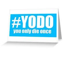 #YODO Greeting Card