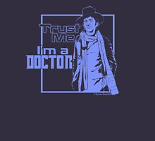 Trust Me, I'm a Doctor (blue ver.) Unisex T-Shirt