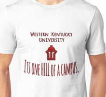 WKU - One Hill of a Campus Unisex T-Shirt