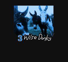 3 Wise Donks Unisex T-Shirt