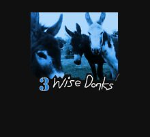 3 Wise Donks T-Shirt