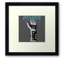 POWER. Framed Print