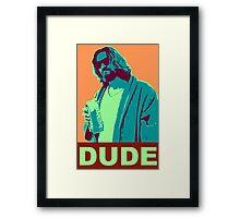 The Dude Propaganda Framed Print