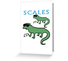 =SCALES= Greeting Card