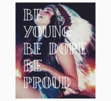 be young be dope be proud lana del rey by youtuber-club
