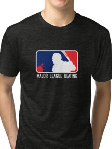 Major League Beating Tri-blend T-Shirt