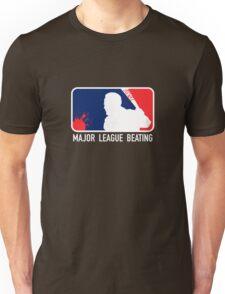 Major League Beating Unisex T-Shirt