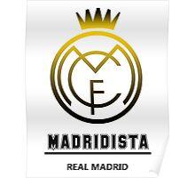 Real Madrid - Madridista Poster
