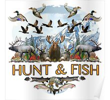 Hunt and fish Poster