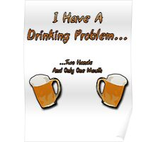 1st World Beer Drinking Problems Poster
