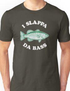 I Slappa Da Bass Unisex T-Shirt