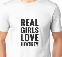 Real Girls Love Hockey Unisex T-Shirt