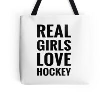 Real Girls Love Hockey Tote Bag