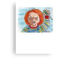 Hi, I'm Chucky. Wanna play? Canvas Print
