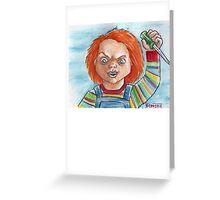 Hi, I'm Chucky. Wanna play? Greeting Card